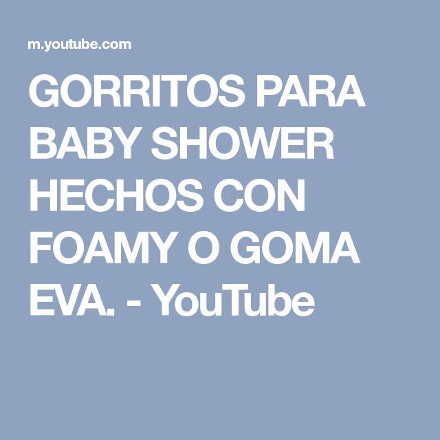GORRITOS PARA BABY SHOWER HECHOS CON FOAMY O GOMA EVA. - YouTube