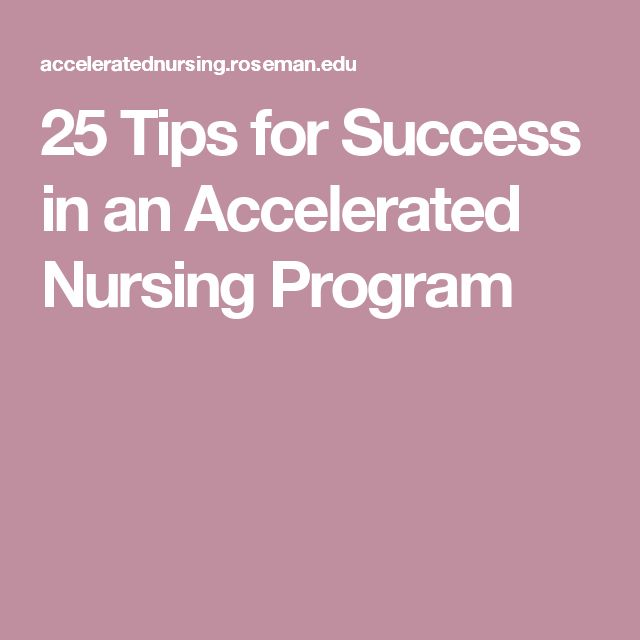 25 Tips for Success in an Accelerated Nursing Program