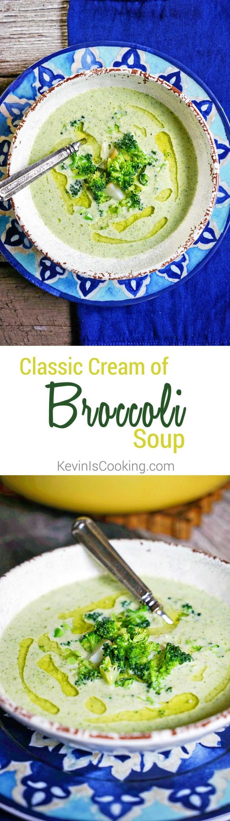 Classic Cream of Broccoli Soup. www.keviniscooking.com