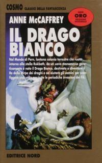Libri, Recensioni e Cultura: Il drago bianco - Anne McCaffrey