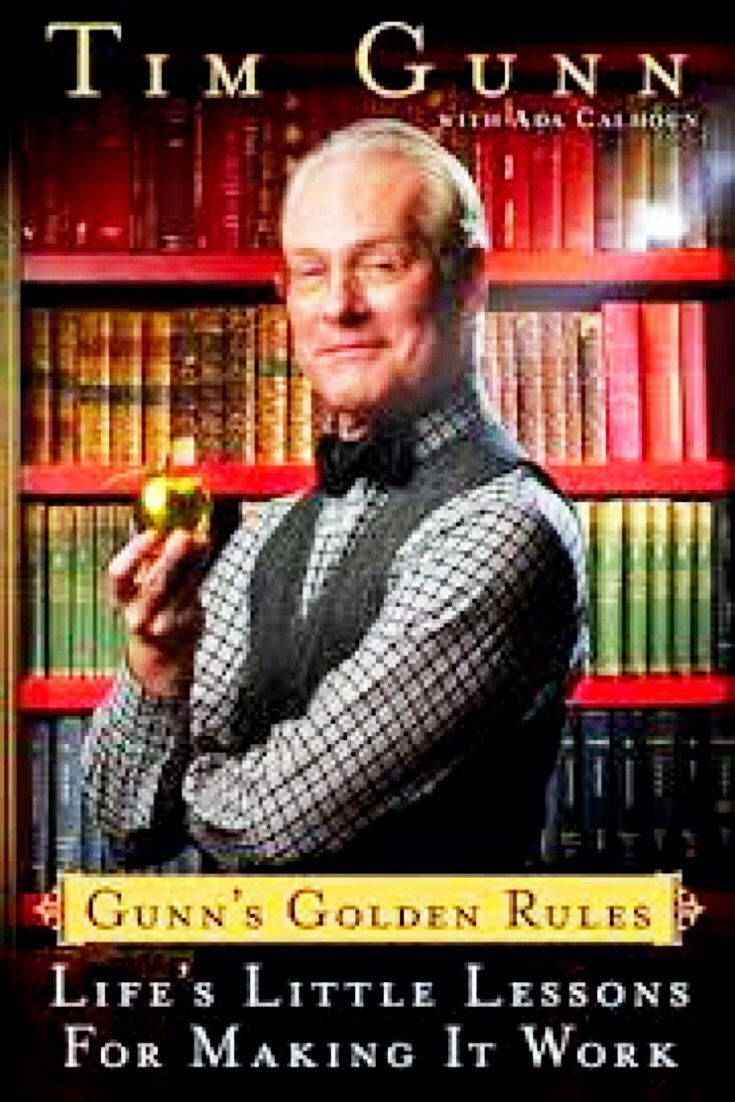 Tim Gunn gives advice on designing a life you will love, and making it work in Gunn's Golden Rules. -bookerina.com