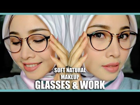 SOFT NATURAL MAKEUP FOR GLASSES & OFFICE OR INTERVIEW | TATA RIAS KACAMATA & KERJA | IRNA DEWI - YouTube
