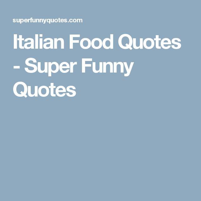 explore funny italian quotes