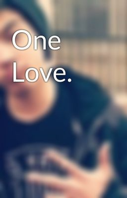 "Citește ""One Love. - Capitolul 24."" #wattpad #fanfiction"