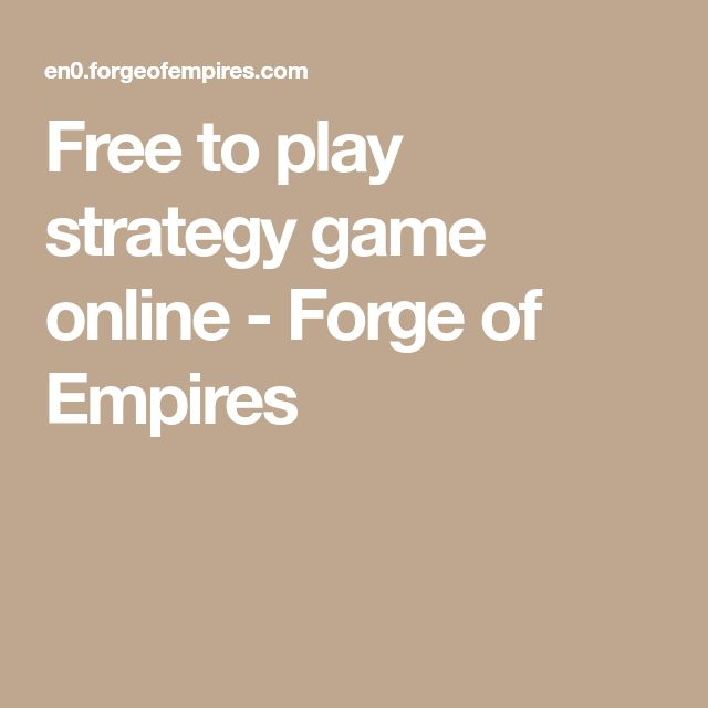 Free to play strategy game online - Forge of Empires