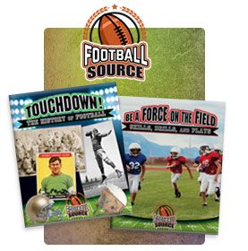Football Source series. Reading Level: Gr. 3-4    Interest Level: Gr. 3-6 Are you ready to learn all about football? This exciting series features the history of the sport, the game's top players of all time, and tips and tricks on how to be a better football player in any position. An overview of the NFL and college playoffs as well as other football championship series such as Canada's Grey Cup are also featured.