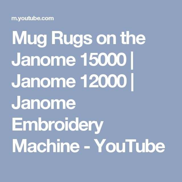 Mug Rugs on the Janome 15000   Janome 12000   Janome Embroidery Machine - YouTube