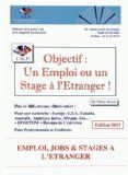 Objectif [Texte imprimé] : un emploi ou un stage à l'étranger ! / Olivier Briard