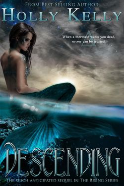 Descending by Holly Kelly is now available! Check out this sequel to the best selling new adult paranormal romance: Rising. A Clean TeenPublishing novel.