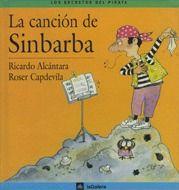 La canción de Sinbarba - Ricardo Alcántara Sgarb; il·lustrat per Roser Capdevila i Valls