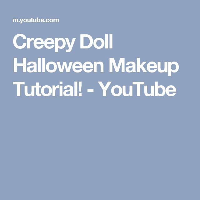 Creepy Doll Halloween Makeup Tutorial! - YouTube
