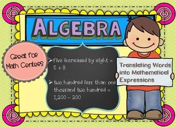 Algebra: Translating Words Into Mathematical Expressions
