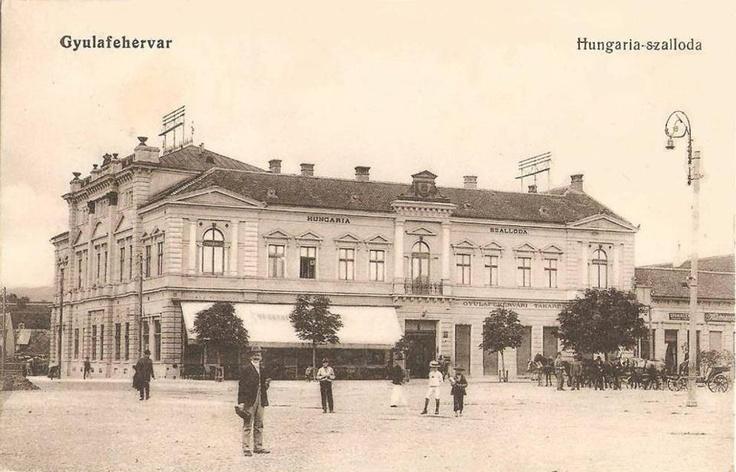 Alba Iulia - Hotel si Restaurant Hungaria anii 1910