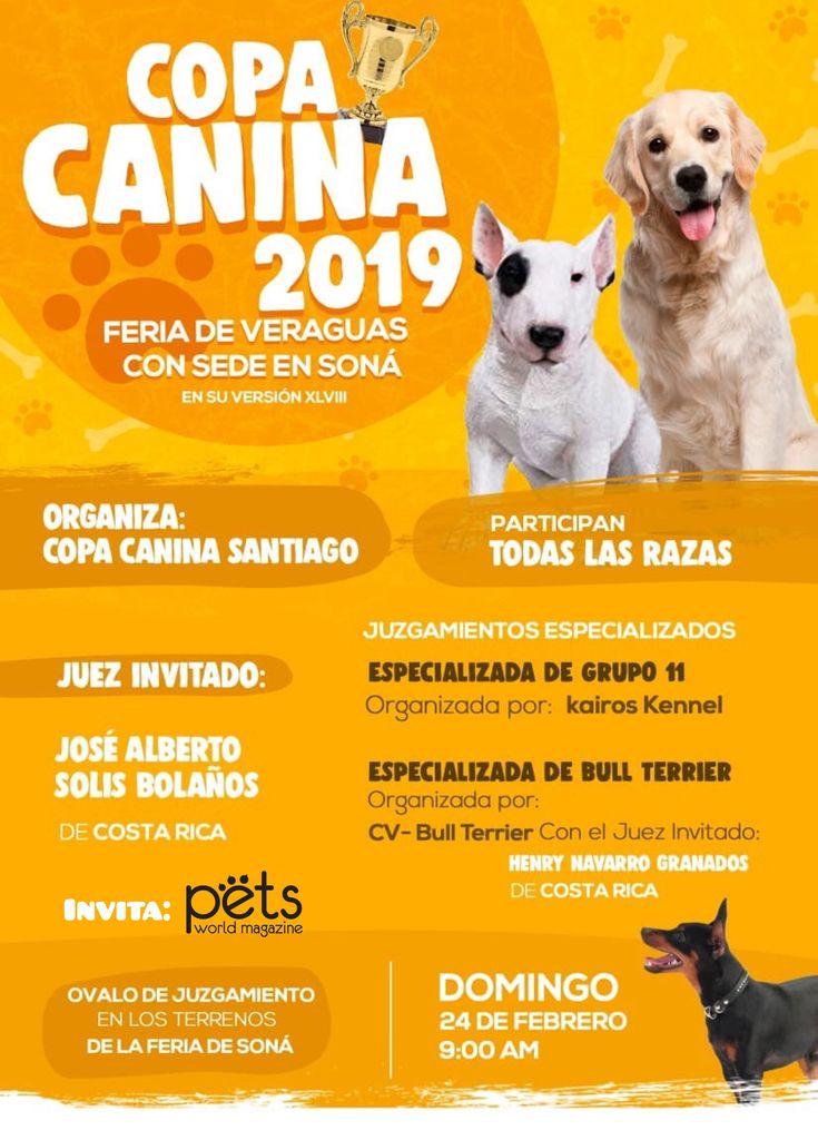 Copa Canina 2019 Feria De Veraguas Con Sede En Sona Este Domingo 24 De Febrero Desde Las 9am Petsworldmagazine Revistademascotas Panama Varios Expos