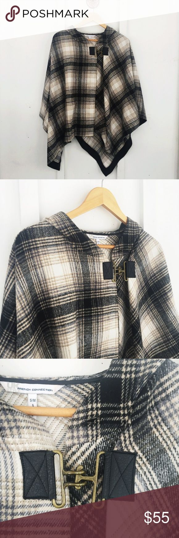 French Connection Plaid Cape with Clasp & Hood French Connection Plaid Cape with Metal Frnt Clasp & Hood. Happy to answer any questions! Thanks for looking!   OFFERS are welcome!  Smoke free home. No trades. French Connection Jackets & Coats Capes