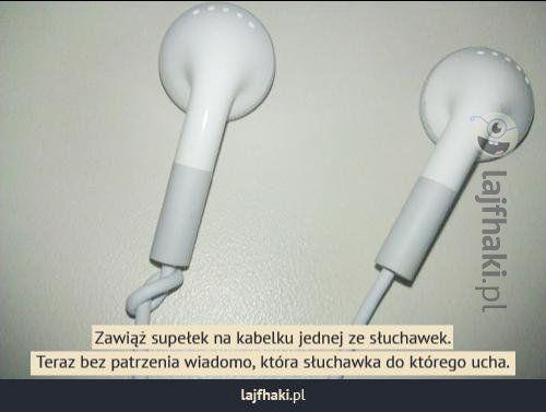 Jak szybko sprawdzić która słuchawka do którego ucha? - pomysły, triki, sposoby, lifehacki, porady