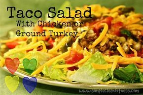 Chicken or Ground Turkey Taco Salad - 21 Day Fix Recipes - Clean Eating Recipes Healthy Recipes - Dinner - Lunch  weight loss  - 21 Day Fix Meals - www.simplecleanfitness.com