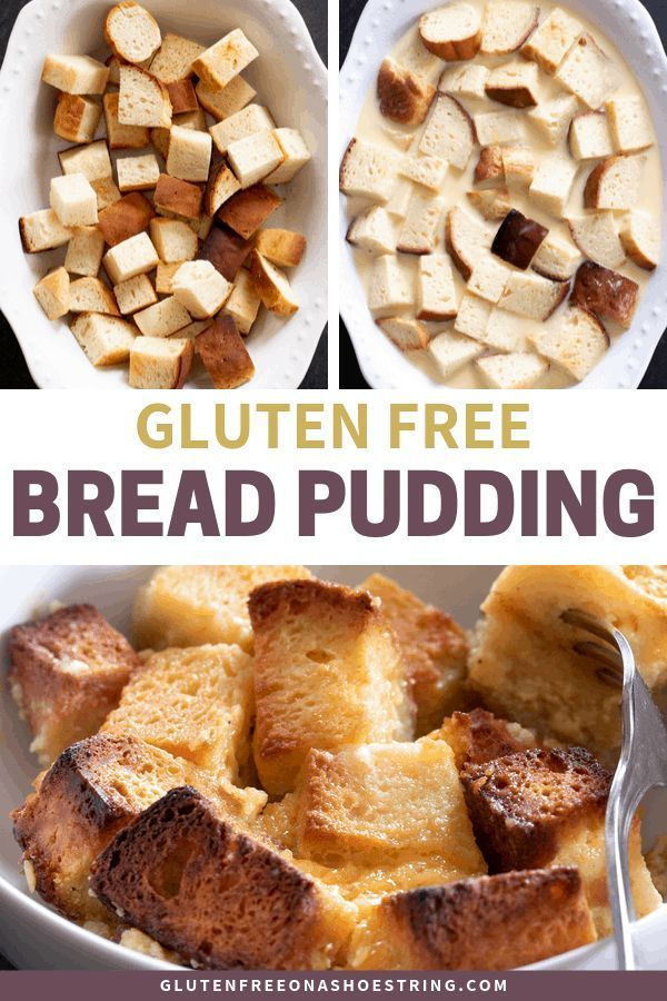 Gluten Free Bread Pudding Never Waste Another Crumb Gluten Free Bread Pudding Gluten Free Bread Bread Pudding