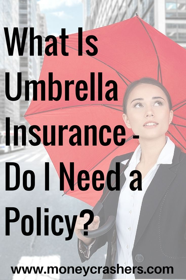Like an umbrella on a sunny day, an umbrella insurance policy is something you don't expect to use. But, also like an umbrella, it's much better to have it and not need it than to need it and not have it.