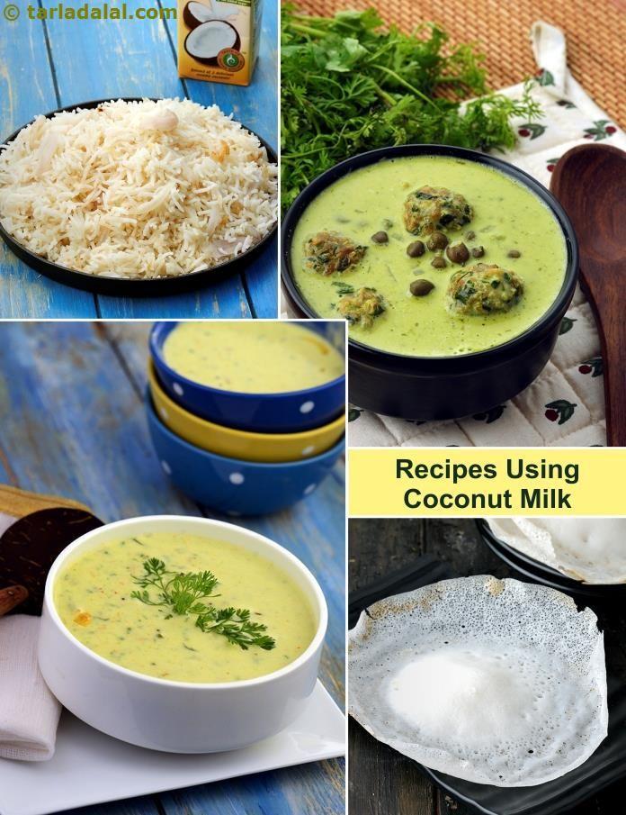 301 Indian Recipes Using Coconut Milk In 2020 Recipes Using