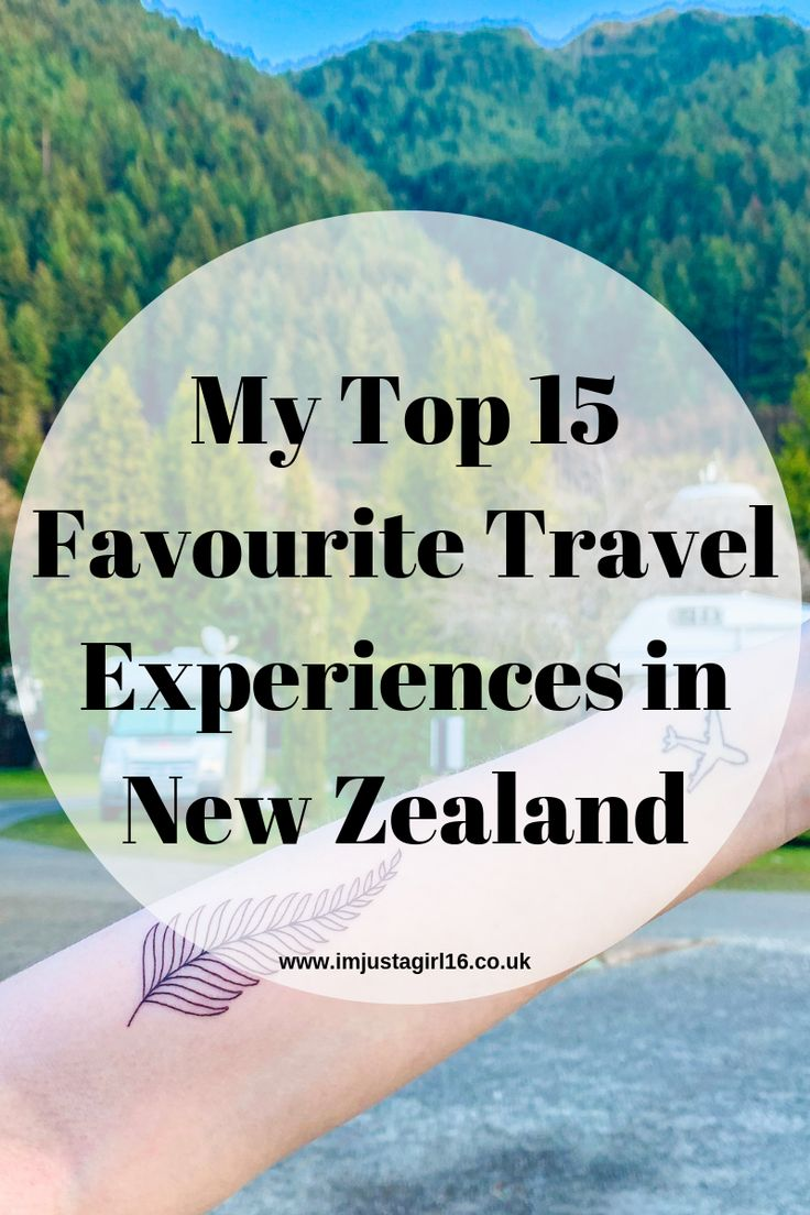 My Top 15 Favourite Travel Experiences in New Zealand