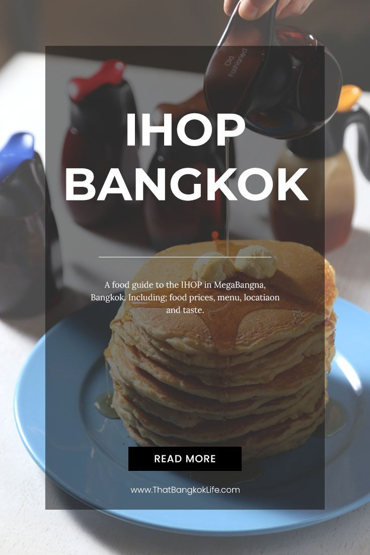 America S Popular Pancake House Has Made It To Thailand Ihop Bangkok Is Now Available In The Megabangna Shopping Area So Travel Eating Travel Food Food Guide