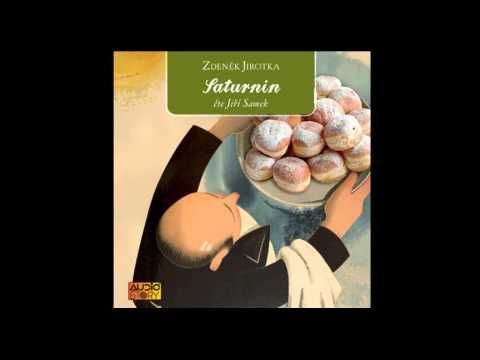 Zdeněk Jirotka - Saturnin (Mluvené slovo, Audiokniha, AudioStory) - YouTube