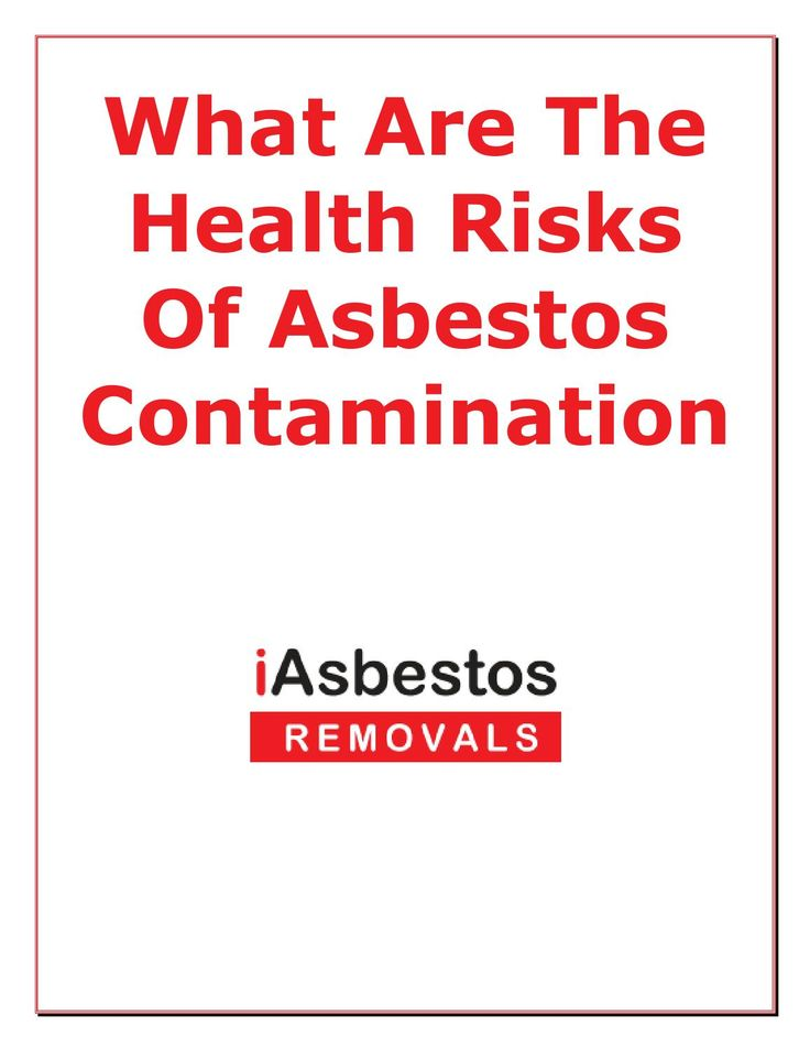 What are the health risks of asbestos contamination