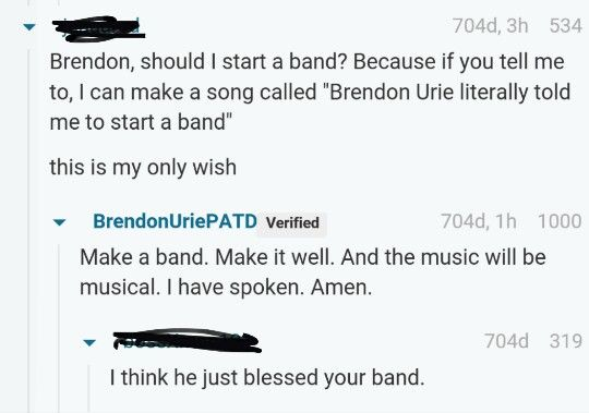 BLESS BRENDON URIE<< I think you mean BLESS ME BRENDON URIE