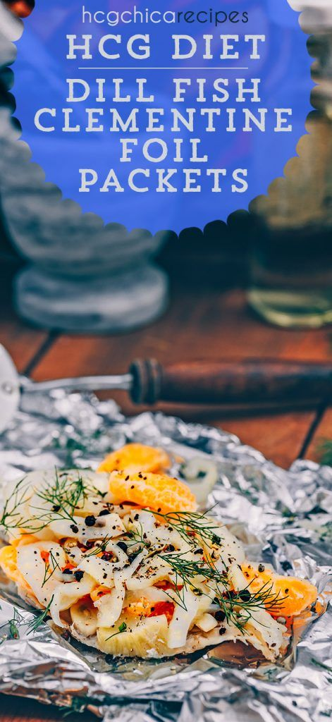 Phase 2 hCG Recipe | Baked White Fish with Fennel & Clementines Foil Packets | SP