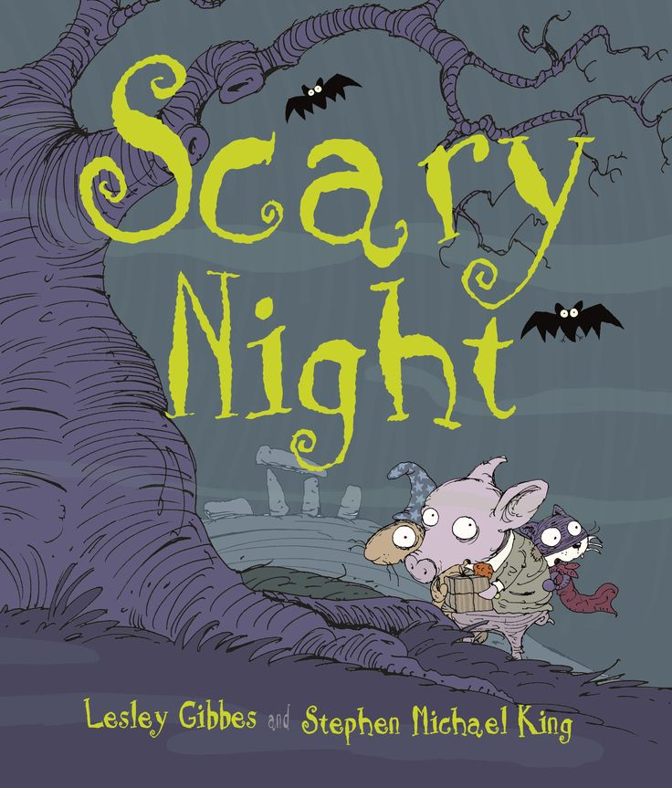 Scary night by Lesley Gibbes and Stephen Michael King