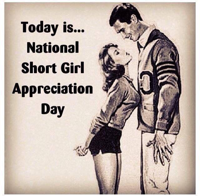 Short girl appreciation day.