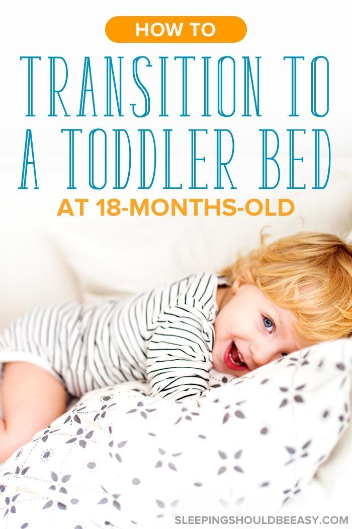 f0ffb7e2fb1544e0ef7ab39d08e2e253 - How Can I Get My 18 Month Old To Sleep In His Own Bed