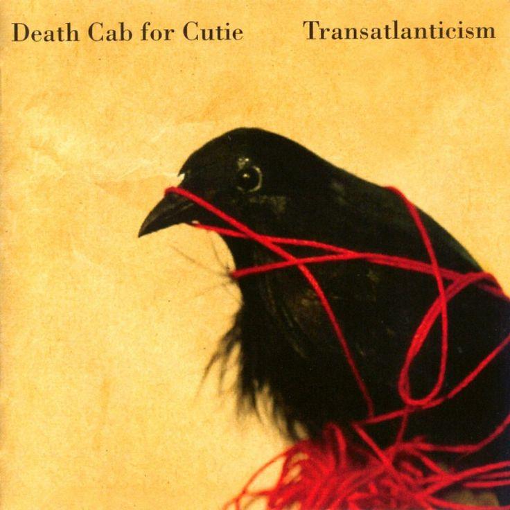 Transatlanticism - Death Cab For Cutie