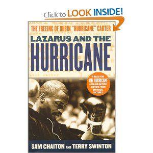Lazarus and the Hurricane: The Freeing of Rubin Hurricane Carter: Sam Chaiton, Terry Swinton: 9780312253974: Books - Amazon.ca