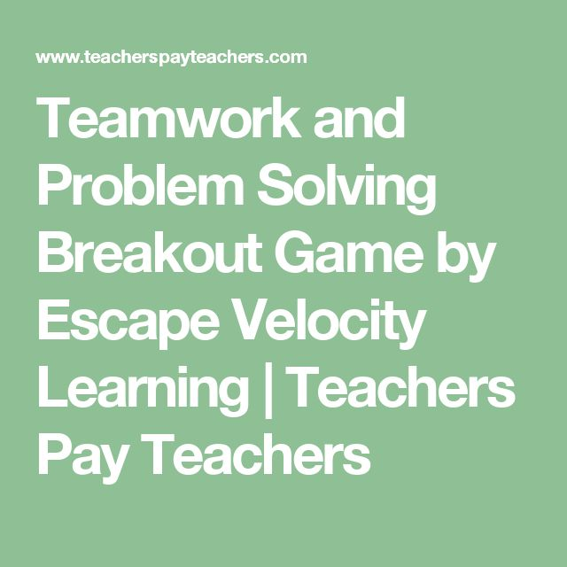 Teamwork and Problem Solving Breakout Game by Escape Velocity Learning | Teachers Pay Teachers