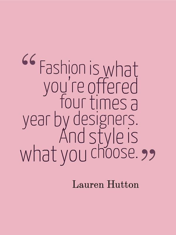 12 best bold fashion quotes images on pinterest fashion quotes yes this is obvious and self evident women of style know this instinctively fandeluxe Choice Image