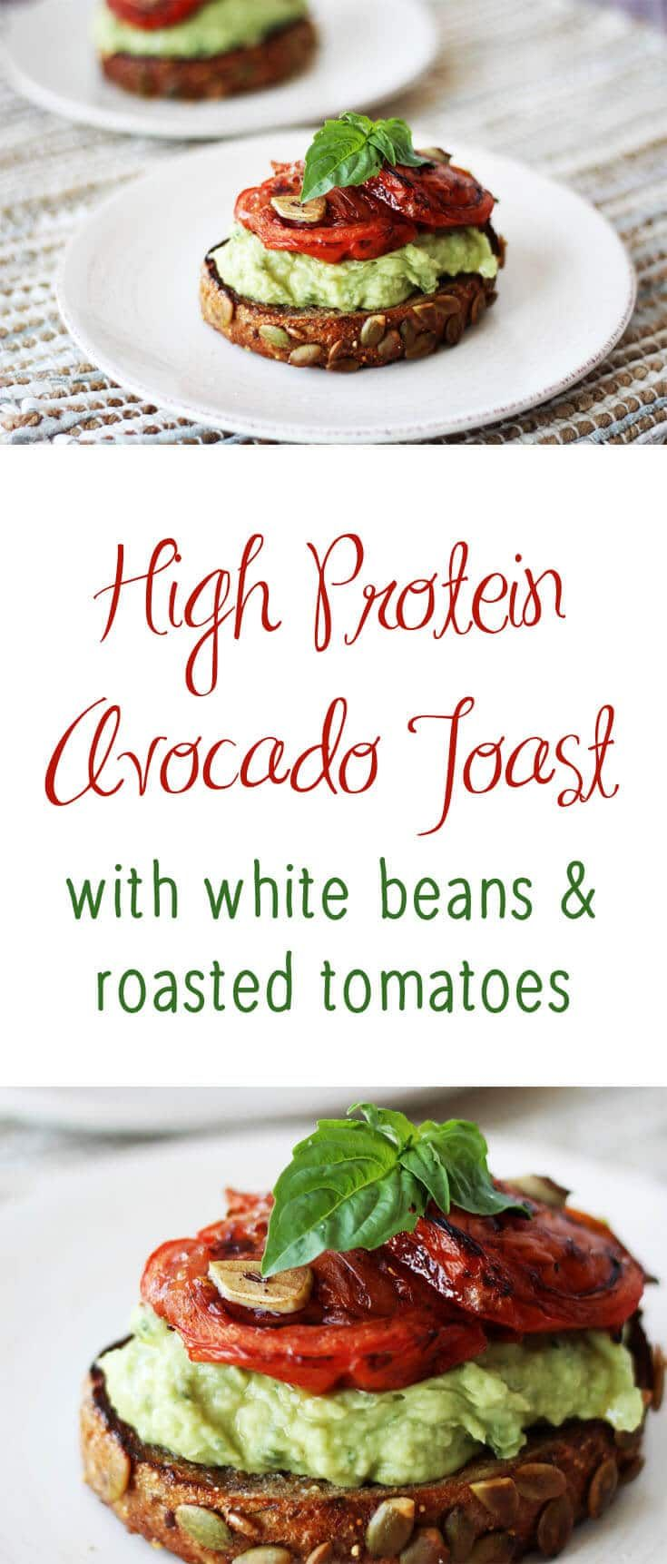High Protein Avocado Toast with White Beans & Roasted Tomatoes - a healthy, gluten free, vegan, dairy free low carb, high protein snack or breakfast.
