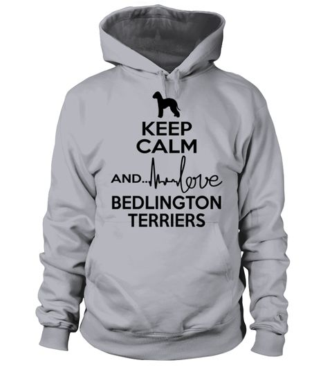 # KC-Love-Bedlington-Terrier-B .  Keep Calm And Love Bedlington TerrierBedlington Terriers, Bedlington Terrier Shirt, Bedlington Terrier Hoodie, Bedlington Terrier Sweater, Bedlington Terrier Lover