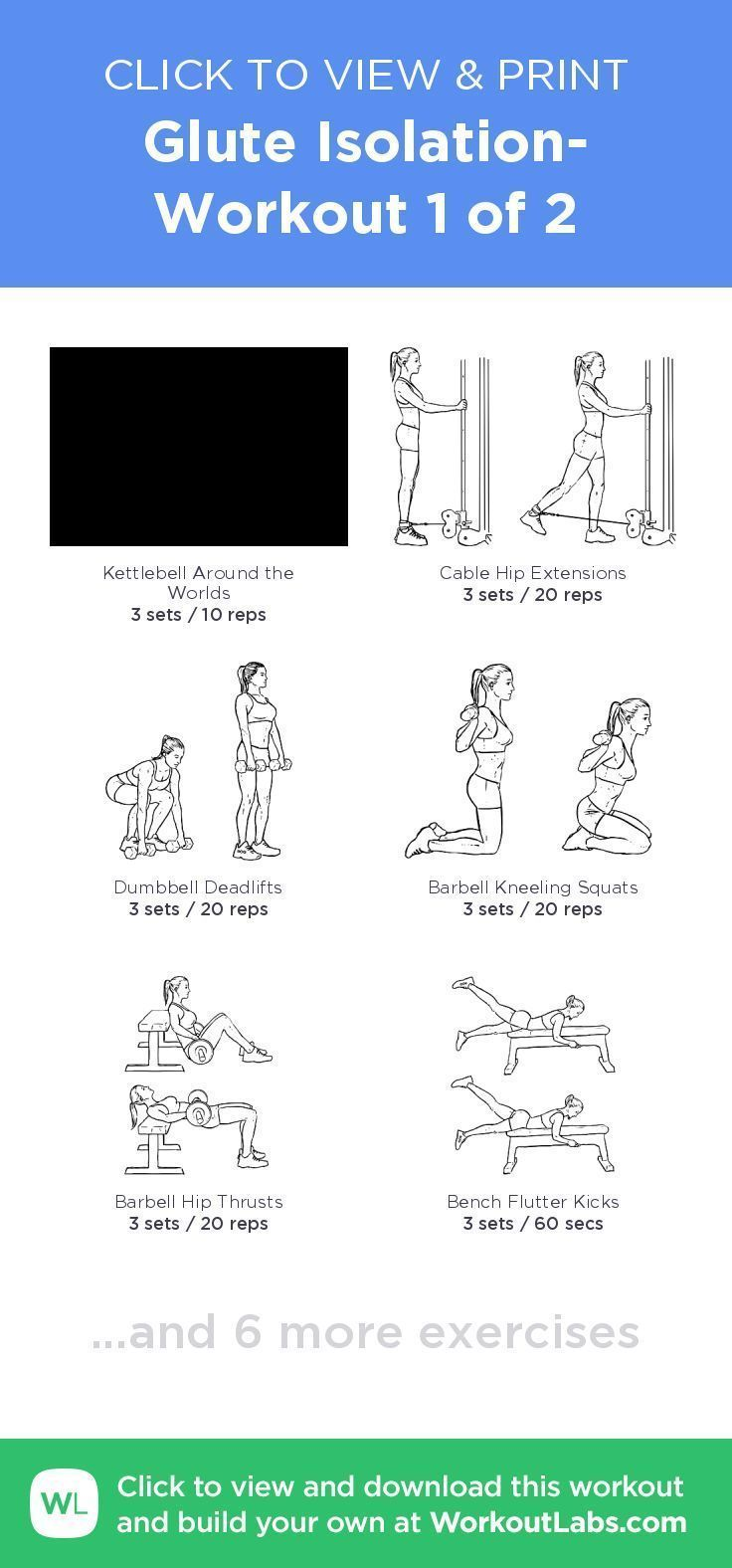 Glute Isolation- Workout 1 of 2 – click to view and print this illustrated ex…