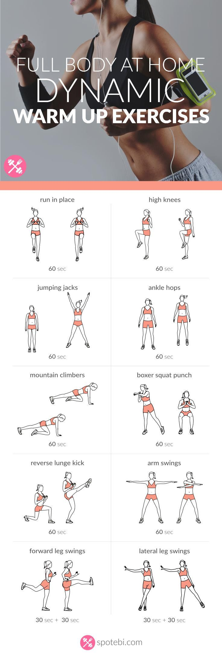 Warm up your entire body at home with these dynamic warm up exercises. Raise your heart rate and prepare your body and joints for the workout to follow. http://www.spotebi.com/workout-routines/full-body-at-home-dynamic-warm-up-exercises/