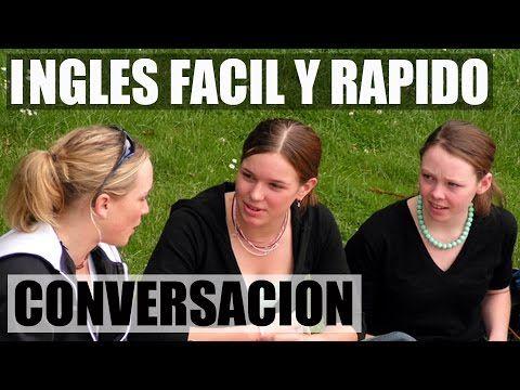 Inglés Basico y Facil - Practica con Diálogo en Inglés - Conversación en Inglés - YouTube