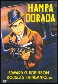 Hampa dorada (1931) EEUU. Dir: Mervyn LeRoy. Cine negro. Suspense. Mafia - DVD CINE 801