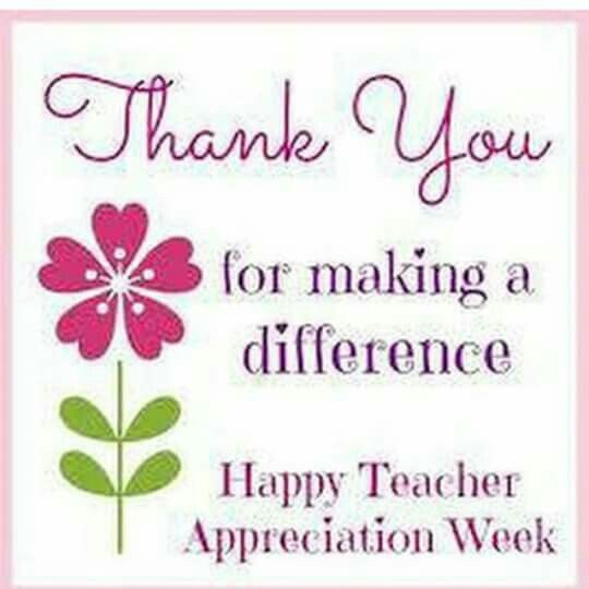 THANK YOU TO ALL THE TEACHERS FOR YOUR HARD WORK, YOUR