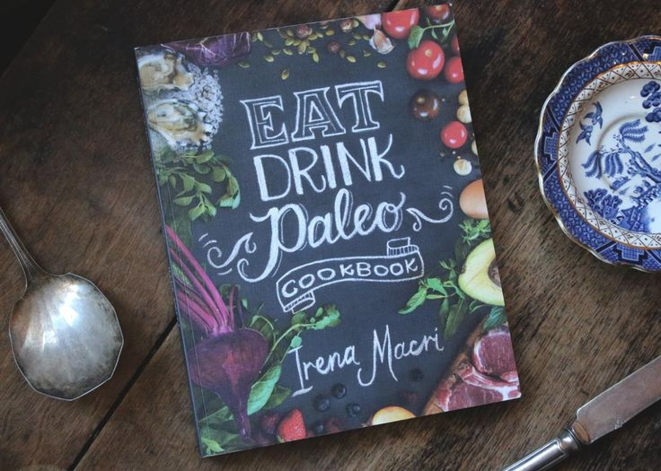 Perfectly Paleo - Eat Drink Paleo Book Cookbook review.