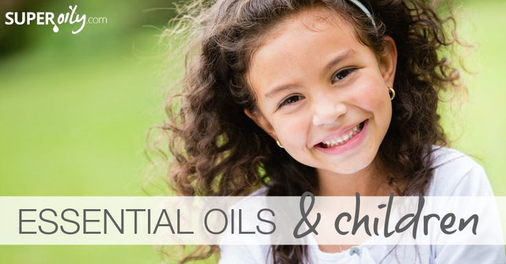Super Oily  –  Essential Oils for Children - remedies for common illnesses like the chicken pox and constipation