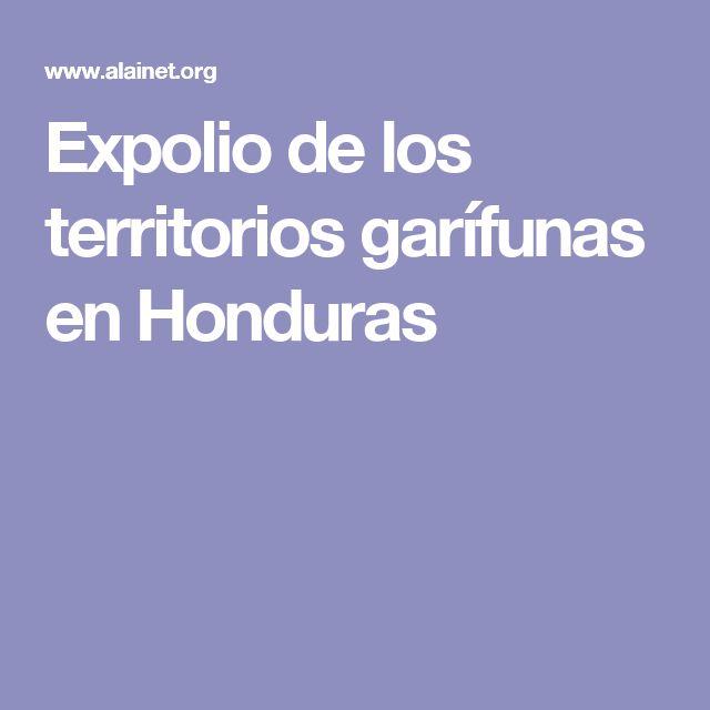 Expolio de los territorios garífunas en Honduras