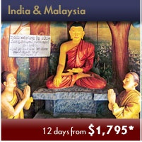 Visit Intoxicating India & Malaysia. Extraordinary Time-limited Adventures Events. Save up to 45% off Early Booking Fares!  Click Picture Above to Contact us for Details.