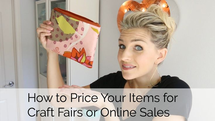 How to Price your Items for Craft Fairs or Online Sites like Etsy www.melaniekham.com