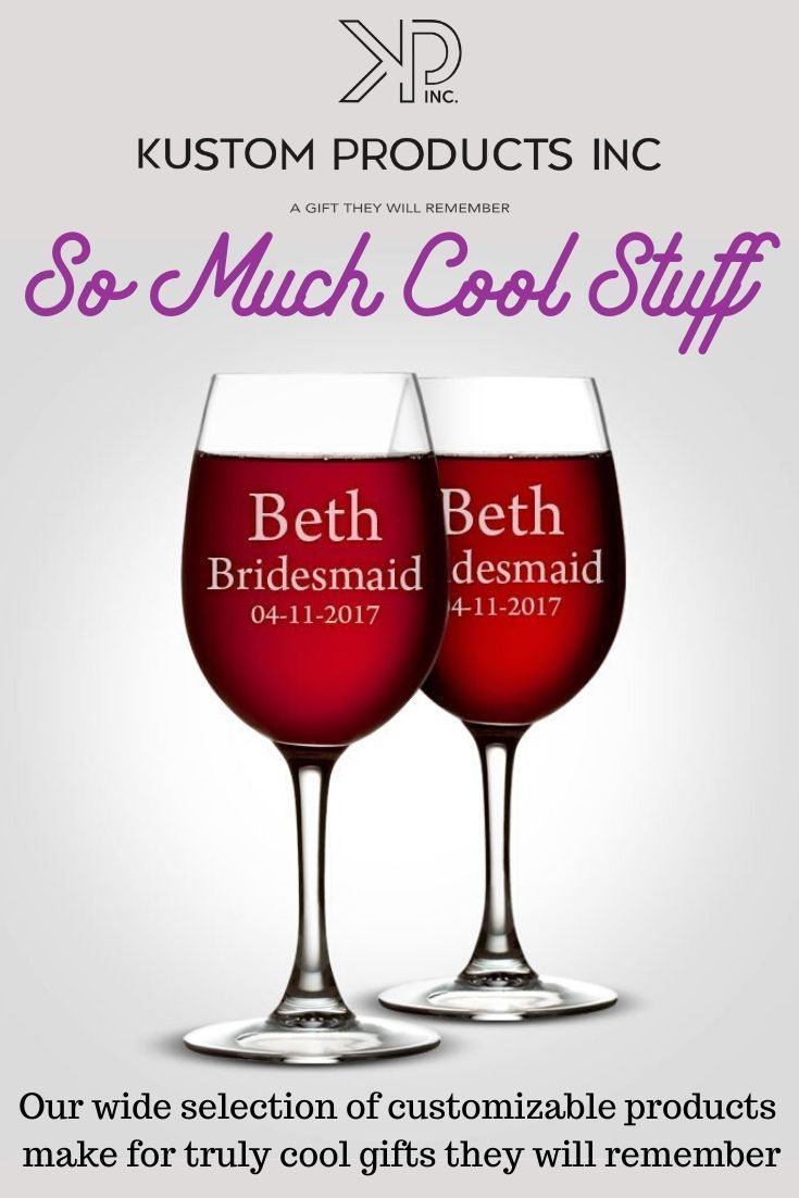 The Coolest Gifts In 2020 Personalized Wine Glass Custom Wine Glasses Custom Engraved Gifts
